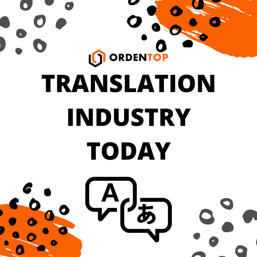 Translation Industry Today