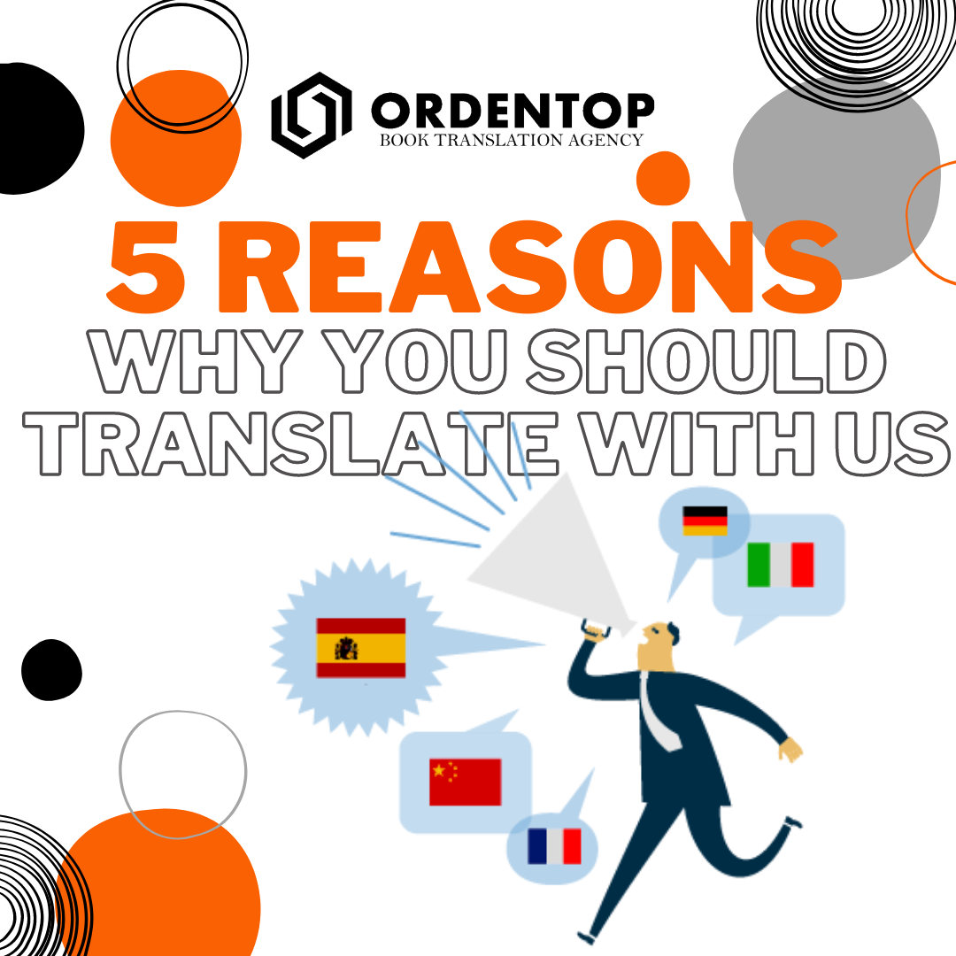 5 REASONS WHY YOU SHOULD TRANSLATE WITH US