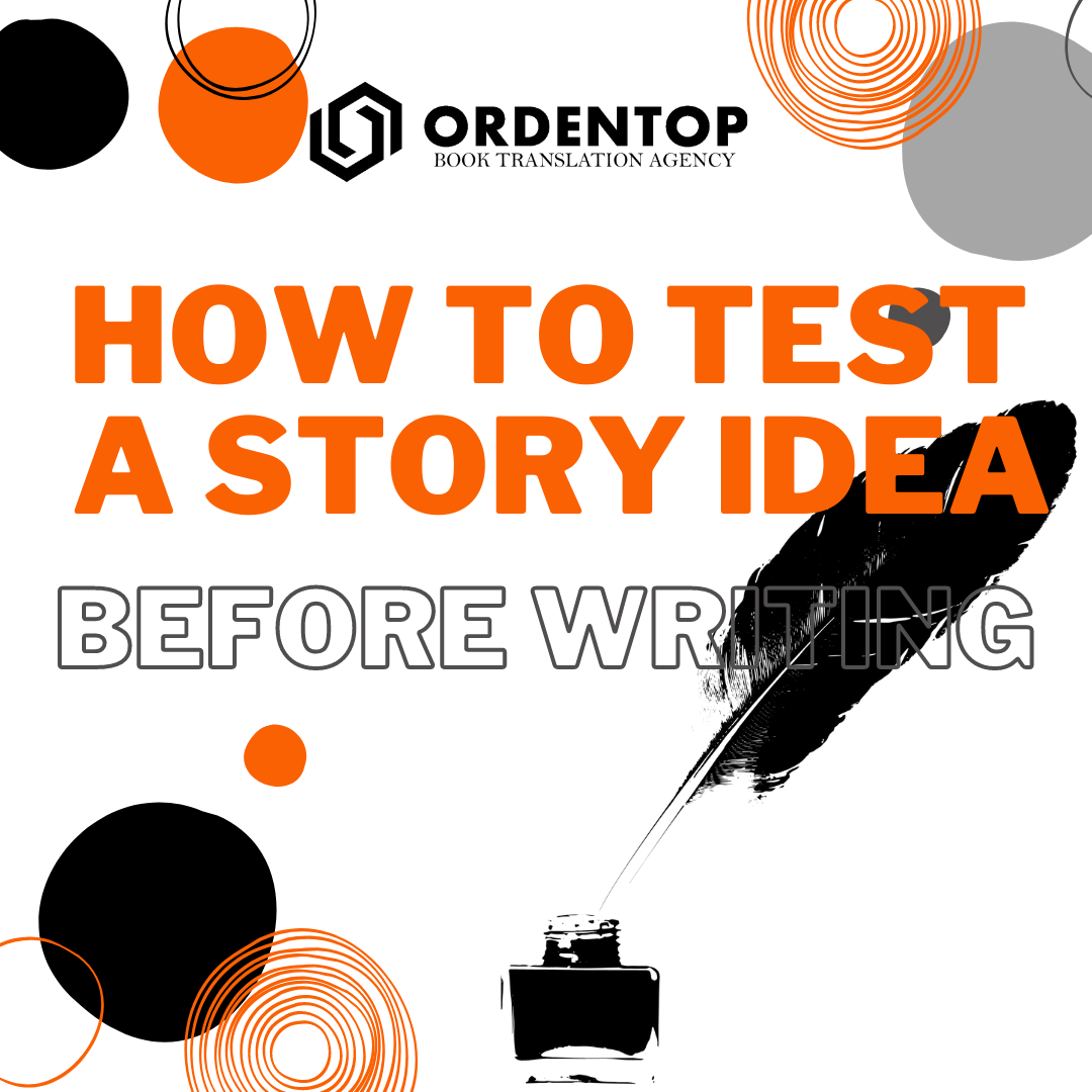 how to test a story before writing