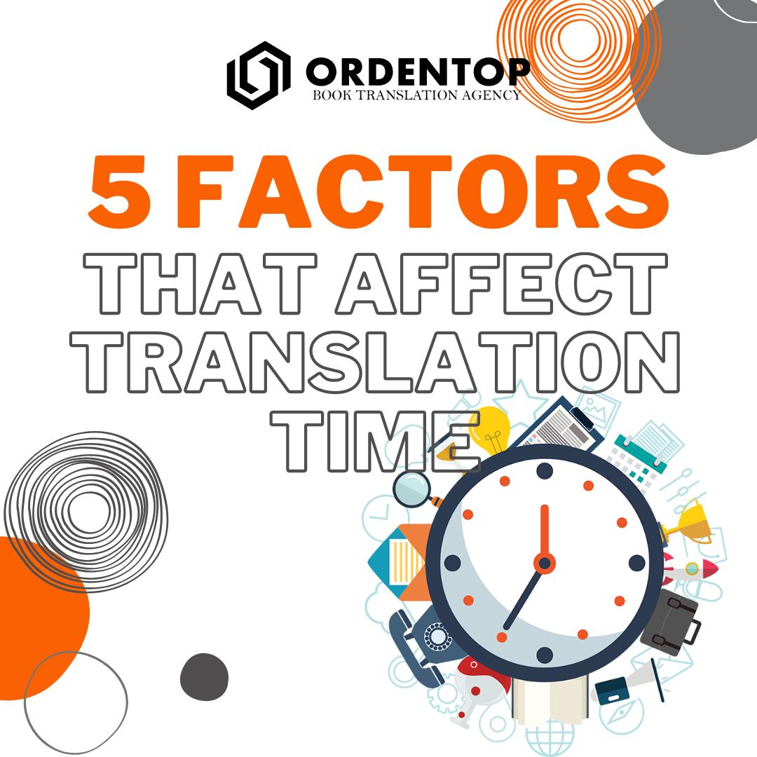 5 factors that affect translation time