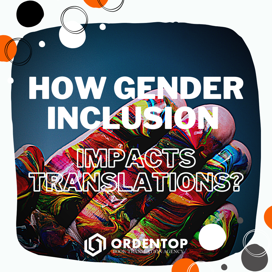 How gender inclusion impact translation