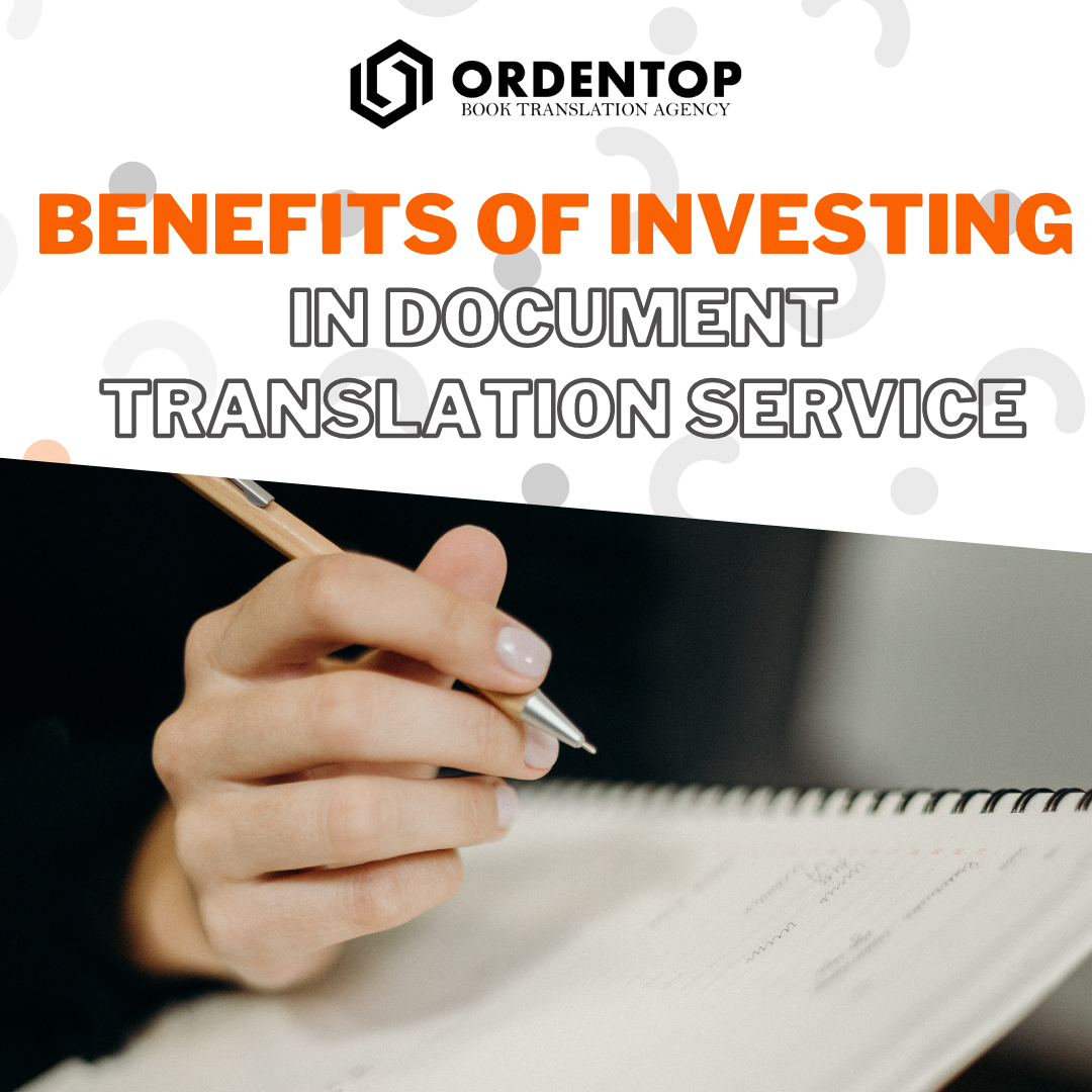 Benefits of Investing in Document Translation Service