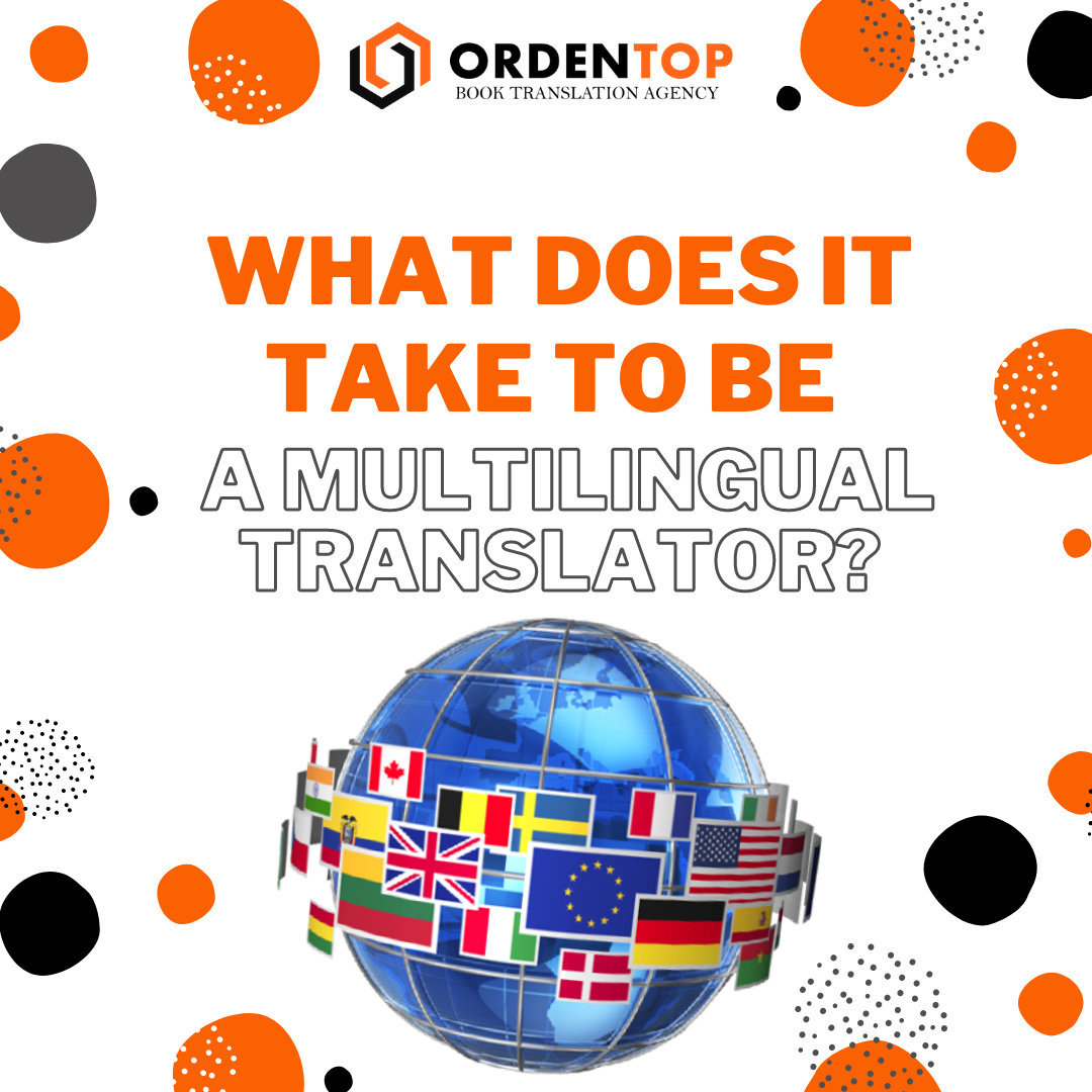 What does it take to be a multilanguage translator