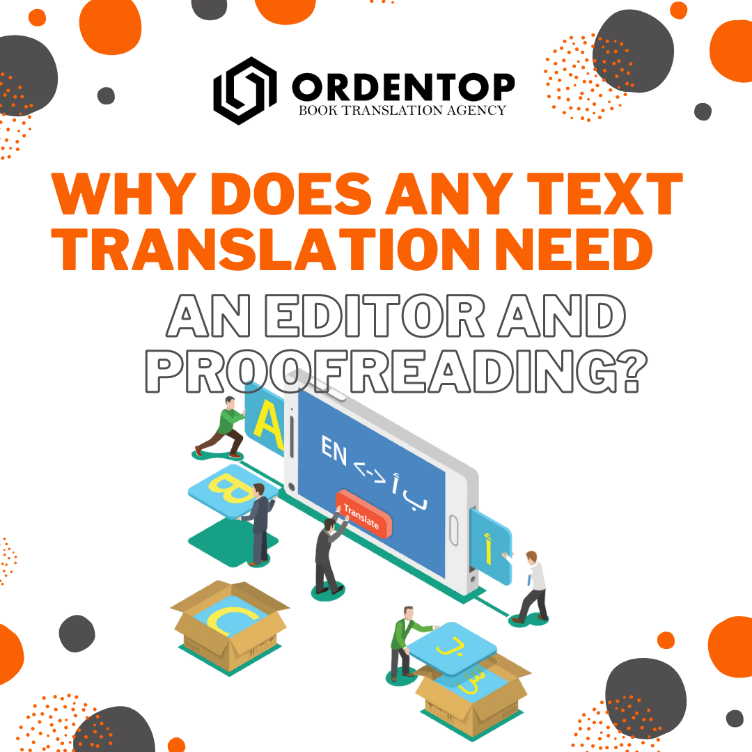 Why does any text need an editor and proofreading